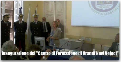 Cerimonia di inaugurazione del Centro di Formazione di Grandi Navi Veloci