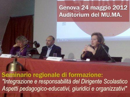 Seminario regionale di formazione su Integrazione e responsabilità del Dirigente Scolastico. Aspetti pedagogico-educativi, giuridici e organizzativi
