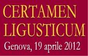 CERTAMEN LIGUSTICUM - Genova, 19 aprile 2012