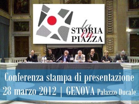 """Conferenza stampa di presentazione """"La Storia in Piazza"""" 2012"""